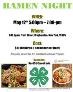 A 4-H youth group will hold a Ramen Night from 5 to 7 p.m. May 12 at the Cornell Cooperative Extension, located across the street from campus.