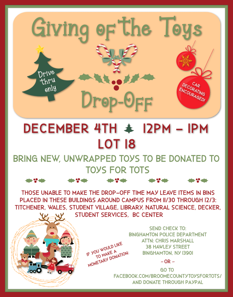 Giving of the Toys Drop-off; Drive thru only, Car decorating encouraged! December 4, 2020 12:00 pm to 1:00 pm; Bring new, unwrapped toys to be donated to Toys for Tots