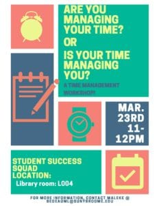 Are you managing your time or is your time handling you? @ Library L004